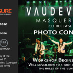 Free Event Photography Workshop / Photo Contest / Party with Vaudeville!